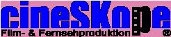 cineSKope Film- und Fernsehproduktion